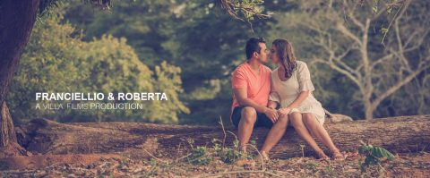 Roberta & Franciellio – Villa Films